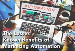 3 Benefits of Marketing Automation You Didn't Know About