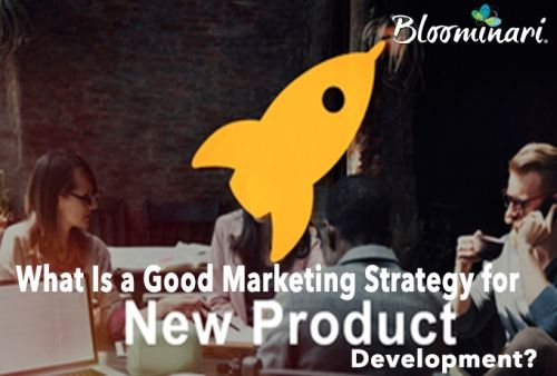 What Is a Good Marketing Strategy for New Product Development?