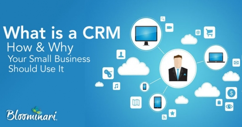 What is a CRM: How and Why Your Small Business Should Use It