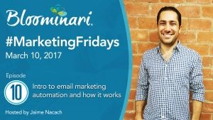 Intro to Email Marketing Automation #MarketingFridays Ep.10