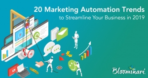 20 Marketing Automation Trends That Will Streamline Your Business in 2019