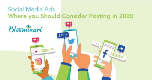 Social Media Ads: Where you Should Consider Posting in 2020