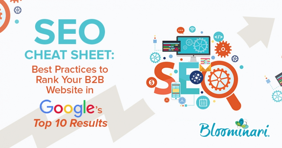 SEO Cheat Sheet: Best Practices To Rank Your B2B Website in