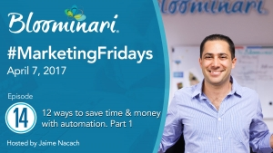 12 Ways To Save Time & Money. Part 1. Sales & Marketing Automation Ideas #MarketingFridays. Ep.14
