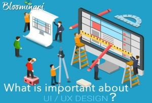 What is the importance of UX and UI on your website?