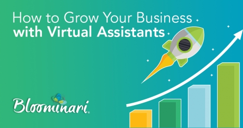 How to Grow Your Business with Virtual Assistants