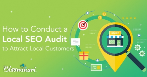 How to Conduct a Local SEO Audit to Attract Local Customers